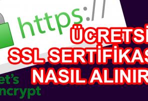 Ücretsiz SSL Sertifikası Nasıl Alınır?